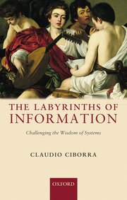 The Labyrinths of Information: Challenging the Wisdom of Systems